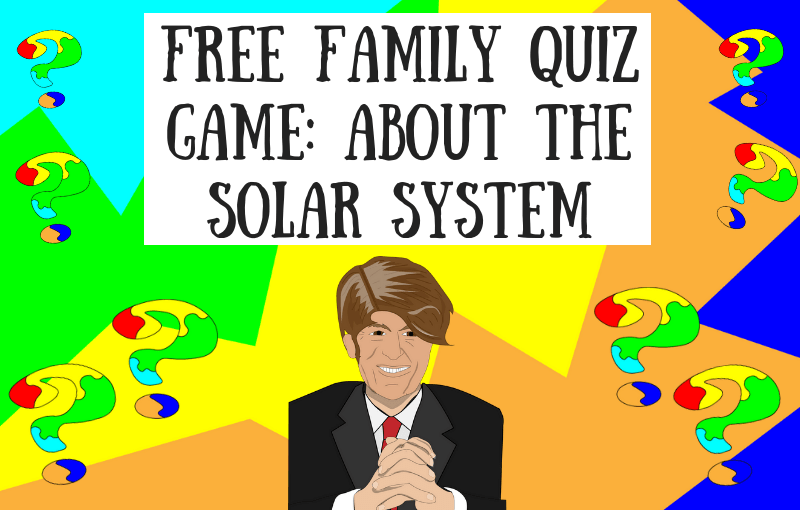 Free Family Quiz Game About the Solar System