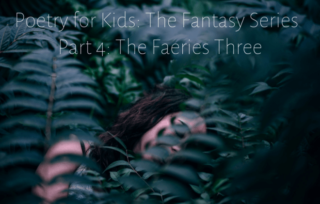 Poetry-for-Kids-Fantasy-Series-4-The-Faeries-Three-by-Barry-Brunswick