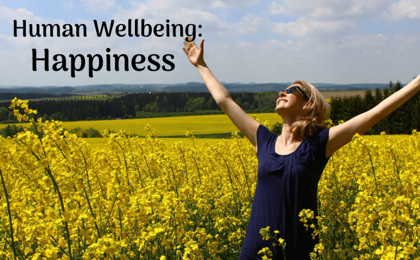 Human Wellbeing: Happiness