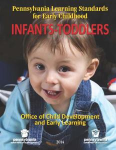 2014 Pennsylvania Learning Standards for Early Childhood Infants Toddlers COVER