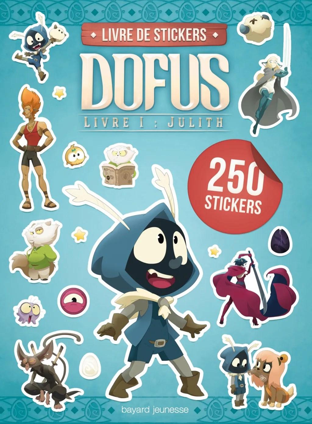 Dofus - Livre 1 : Julith : dofus, livre, julith, Carnet, Stickers, Dofus, Livre, Julith