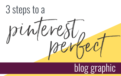 3 Steps to a Blog Post Graphic Perfect for Pinterest