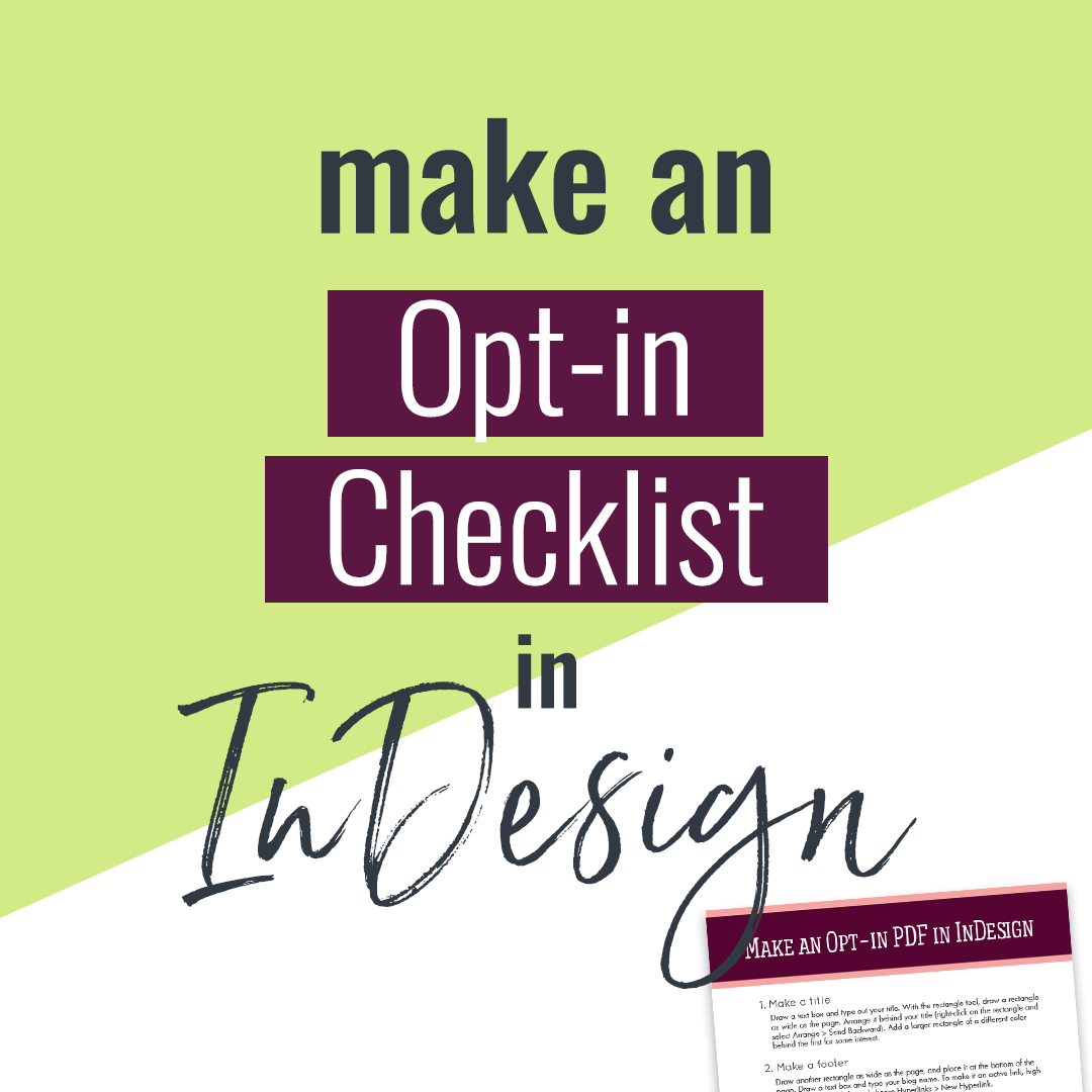 How to make a checklist in InDesign: Grow your email list with a stylish PDF checklist that your visitors will LOVE. Best part? It's quick and easy.