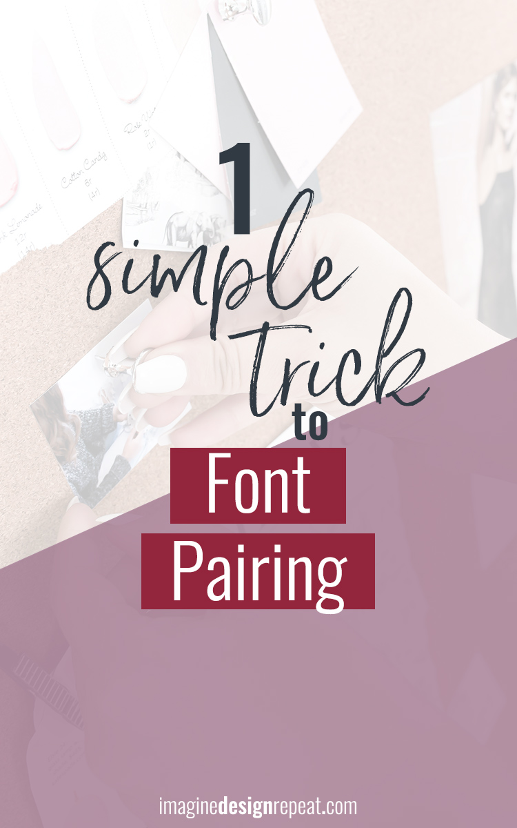 Font pairing doesn't have to be tricky! I use one simple rule when choosing fonts that works every time!