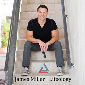 James Miller | Lifeology – 7/18/17