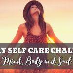 30 Day Self Care Challenge Mind Body Soul