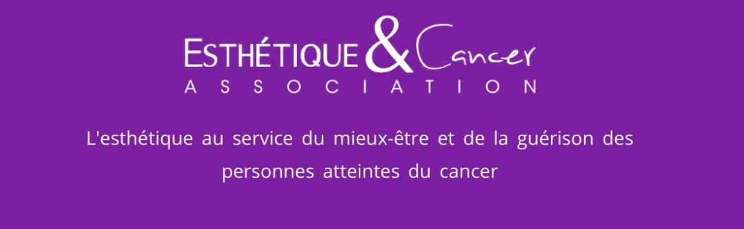 Esthetique & Cancer-Association