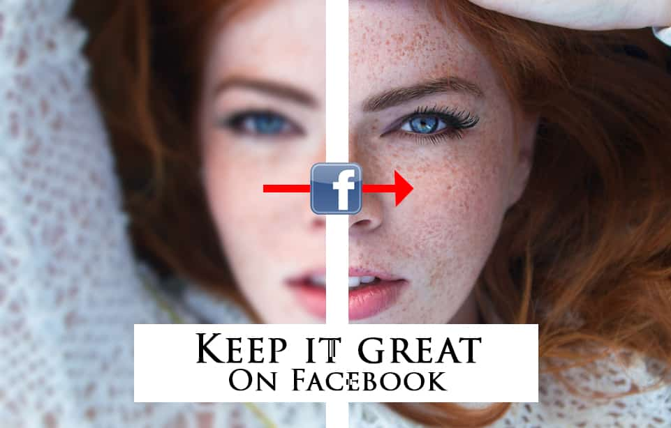 Tired Of Facebook Ruining Your Photos? Not Anymore!