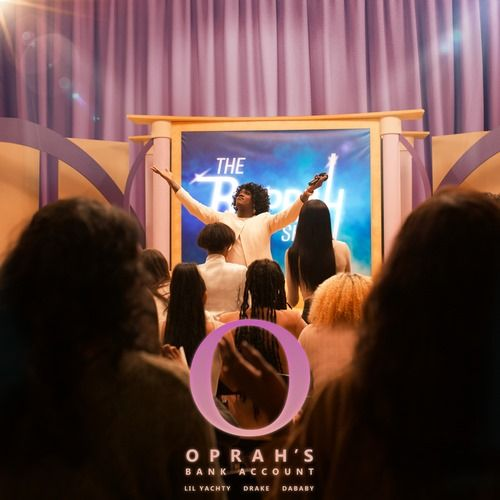 Lil Yachty Dababy Drake Oprah S Bank Account Lyrics