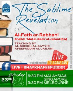Read more about the article Al-Fath ar-Rabbani – The Sublime Revelation | 23 Nov 2020 | Weekly Classes