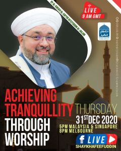 Read more about the article Achieving Tranquility Through Worship | 31 Dec 2020 | Weekly Classes