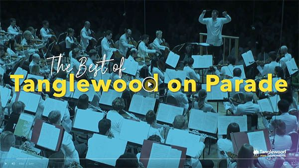 [The Best of Tanglewood on Parade]