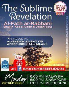 Read more about the article Al-Fath ar-Rabbani – The Sublime Revelation   28 Sep 2020   Weekly