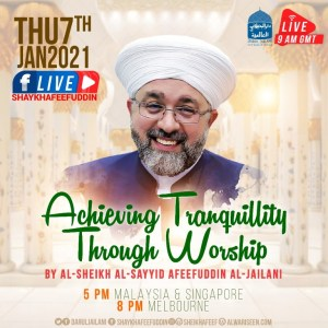 Read more about the article Achieving Tranquility Through Worship | 7 Jan 2021 | Weekly Classes