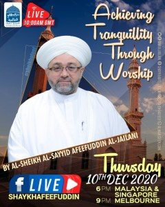 Read more about the article Achieving Tranquility Through Worship   10 Dec 2020   Weekly Classes