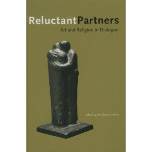 Reluctant Partners: Art and Religion in Dialogue.
