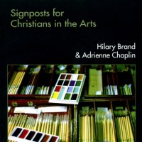 Art And Soul: Signposts For Christians In The Arts