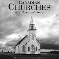 Canadian Churches: An Architectural History