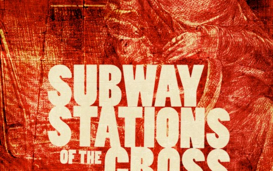 EVENT - Subway Stations of the Cross