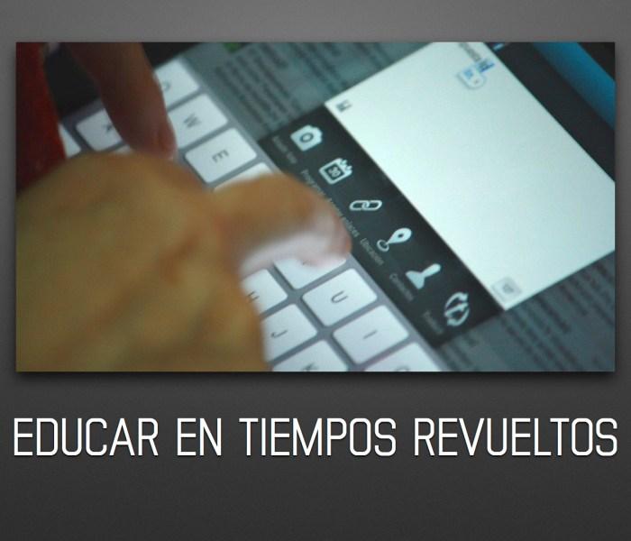 """""""Educar en tiempos revueltos"""": presentación en las jornadas sobre tablets, Consellería de Educación de Valencia"""