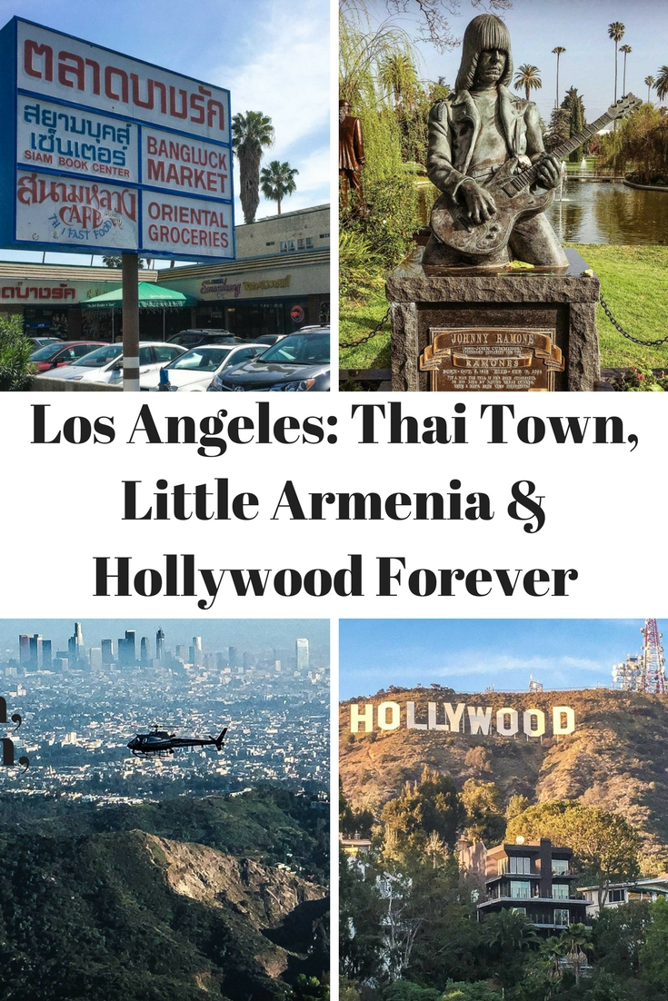 Pinterest Los Angeles Thai Town Little Armenia & Hollywood Forever