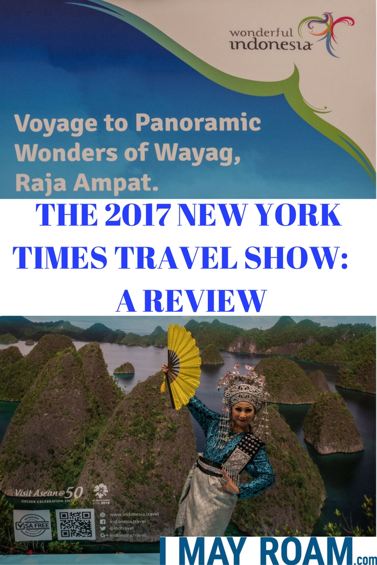 Pinterest - THE 2017 NEW YORK TIMES TRAVEL SHOW: A REVIEW