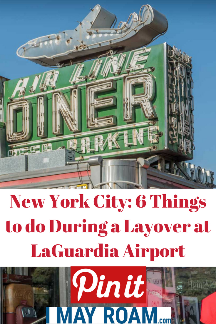 Pinterest 6 Things to do During a Layover at LaGuardia Airport