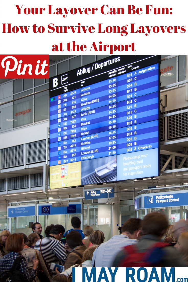 Pinterest Your Layover Can Be Fun_ How to Survive Long Layovers at the Airport