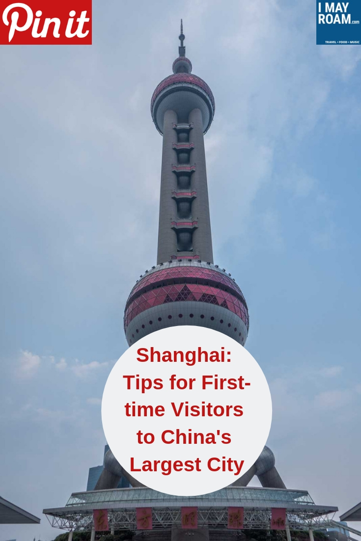 Pinterest Shanghai Tips for First-time Visitors to China's Largest City
