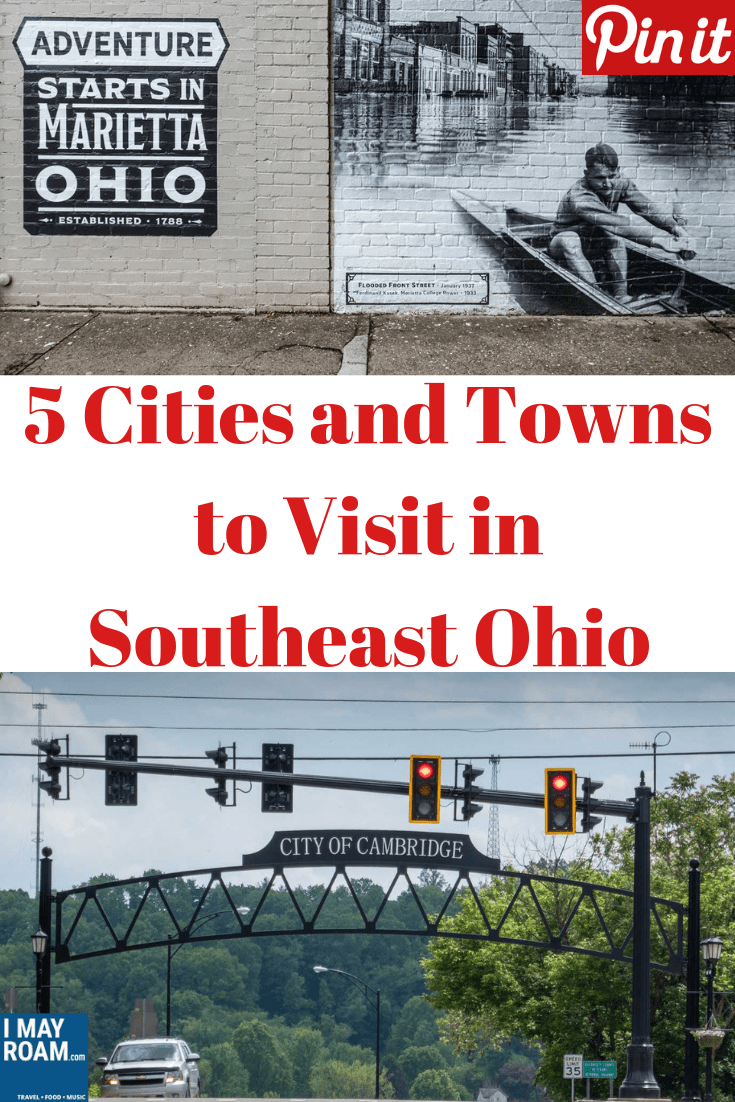 Pinterest 5 Cities and Towns to Visit in Southeast Ohio