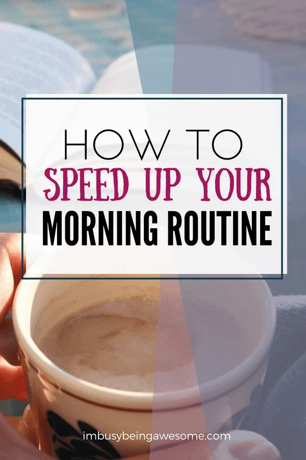 How to speed up your morning routine