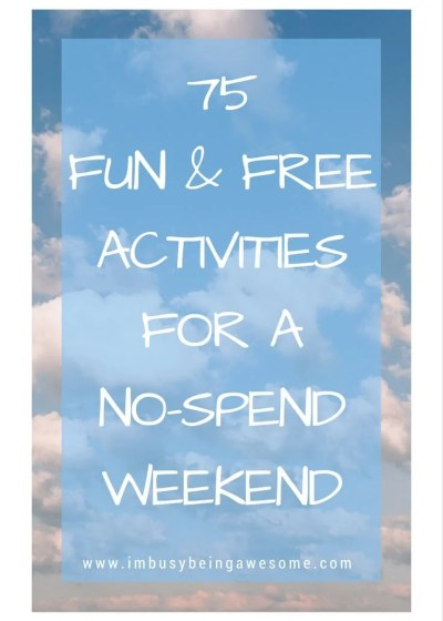 75 Fun, Free, and Entertaining Activities for a No-Spend Weekend