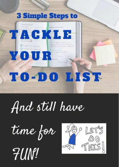 Tackle Your To-Do List in Three Simple Steps