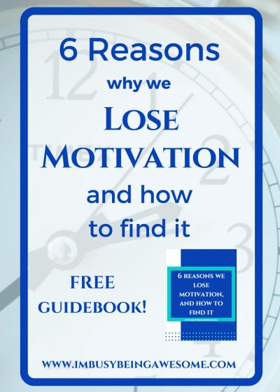 6 Reasons We Lose Motivation, and How to Find It!