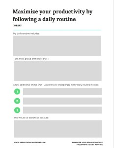 How to maximize your productivity by following a daily routine.