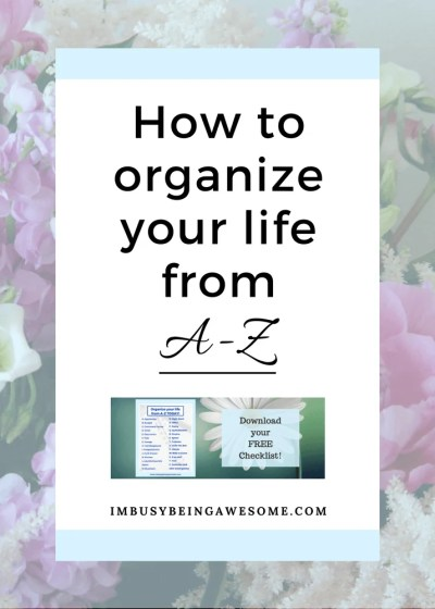 Organize your Life from A-Z