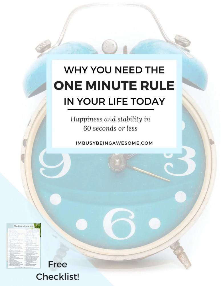 One Minute Rule, organization, time management, happiness, strategy, Gretchen Rubin, happiness project, easy, chores, cleaning, tasks,