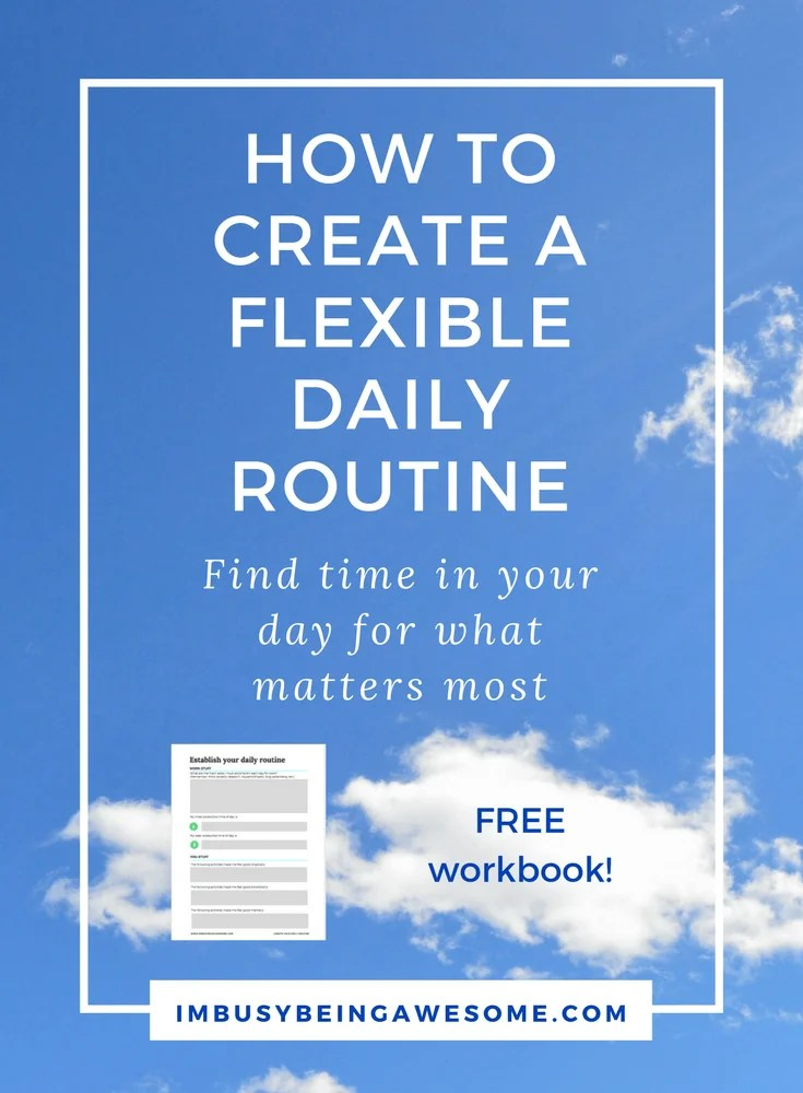 Flexible Daily Routine