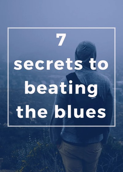 7 Strategies for Beating the Blues