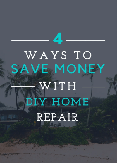 Four Home Repairs You Can Do Yourself