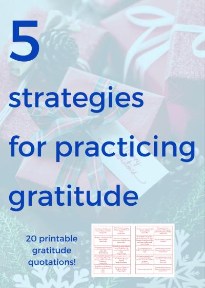5 Easy Strategies for Practicing Gratitude
