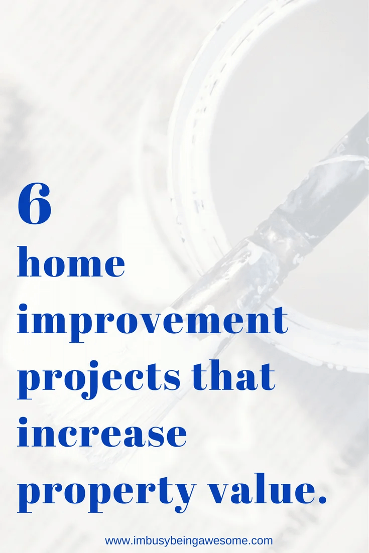"6 answers to ""what home improvement projects increase property value?"" renovations, diy, home improvement, remodeling, organization, planning, budget, save money, cheap, thrifty, invest #renovations #diy #homeimprovement #remodeling #organization #planning #budget #savemoney #cheap #thrifty #invest"