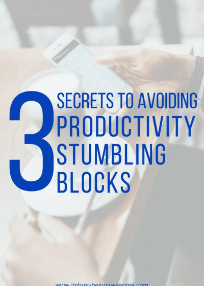 How to avoid productivity stumbling blocks