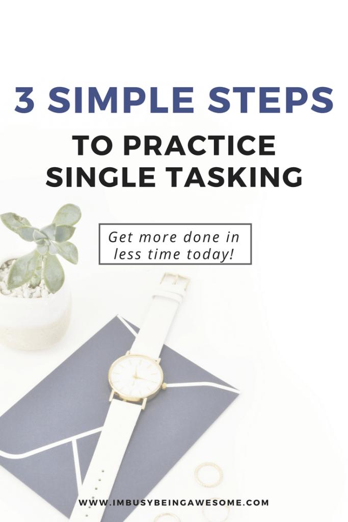 3 steps to practice single tasking