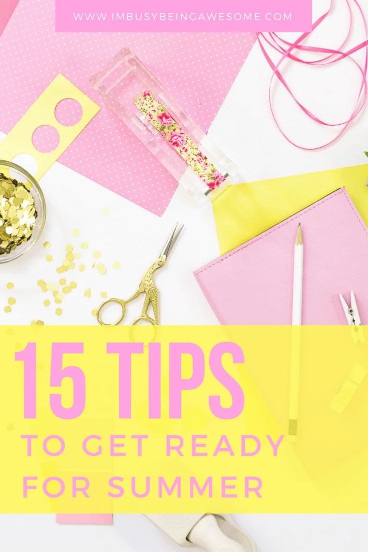 15 Easy Tips to Organize Your Home for the Summer Organize your home, get ready for summer, summer plans, summer organization, summer vacation activities, get organized for summer vacation, school vacation #summertime #summer #summerbreak #organization #organizationtips #tipsandtricks #getorganized