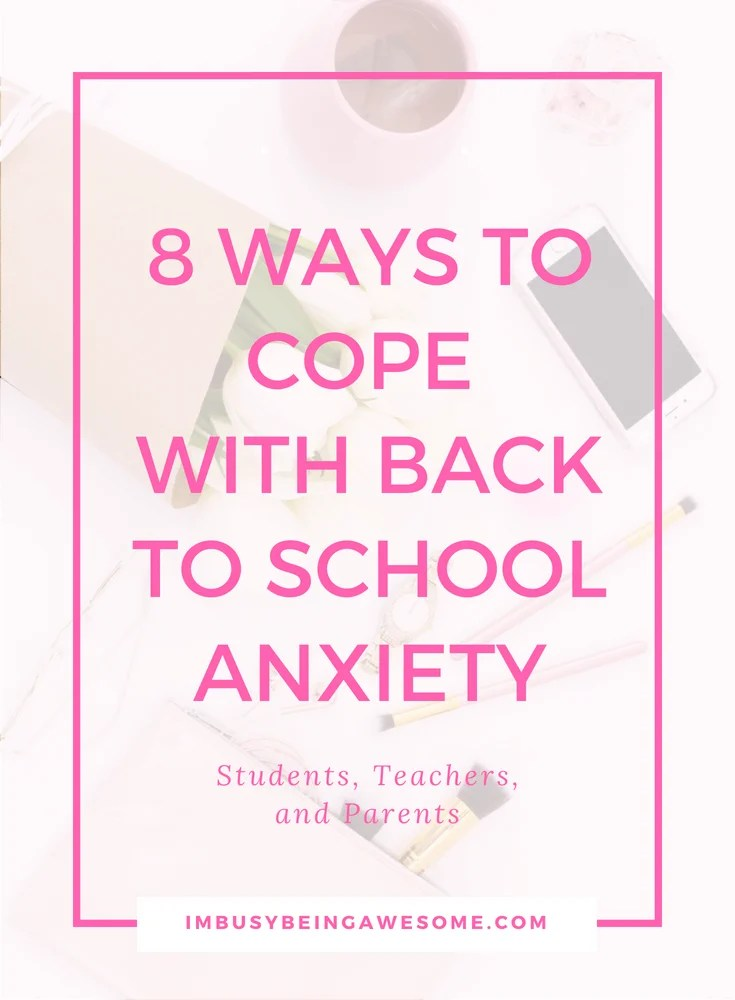 Going Back to School Anxiety: 8 Tips for How to Cope Are you or your kids anxious about going back to school? Are you hoping for a smooth transition back to school? Whether it's anxiety in kids, anxiety in teens, or anxiety in adults, this post is for you. #backtoschool #anxiety #stress