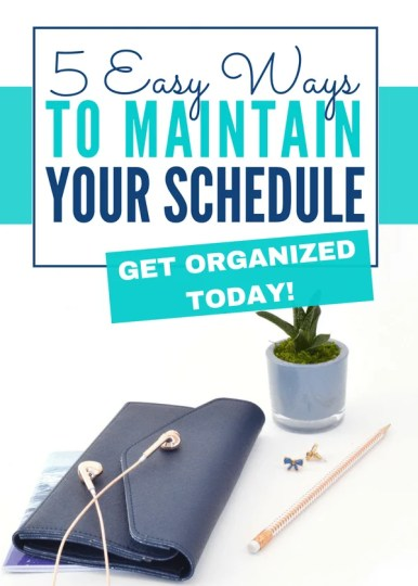 How to Keep a Schedule with 5 Easy Tips Are you ready to get organized, increase productivity, and reach your goals? It all starts with following a schedule. Learn how here! #todolist #organization #productivity #selfdevelopment #selfgrowth #entrepreneur #girlboss #SAHM #workingwoman