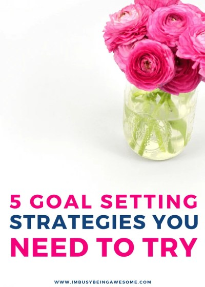 5 S.M.A.R.T. Goal Setting Strategies You Need. Reach your goals, go for your dreams, and gain success. #goals #success #productivity #entrepreneur #blogging #organization