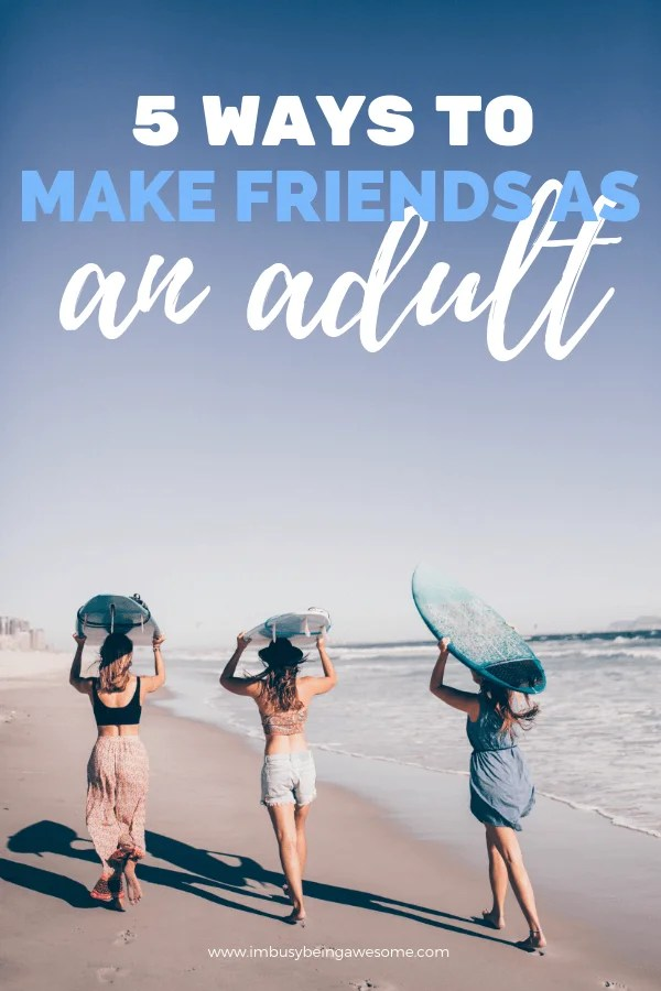 Make Friends as an Adult