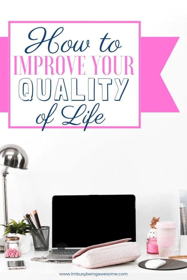 10 Simple Strategies to Improve Your Quality of Life. Lean about improving your quality of life with these simply tips and ideas. Strengthen relationships, find happiness, increase passion and excitement, and improve your lifestyle. Learn how organization, self care, exercise, and healthy living can all inspire contentment and satisfaction. #personalgrowth #happiness #selflove #lifecoach